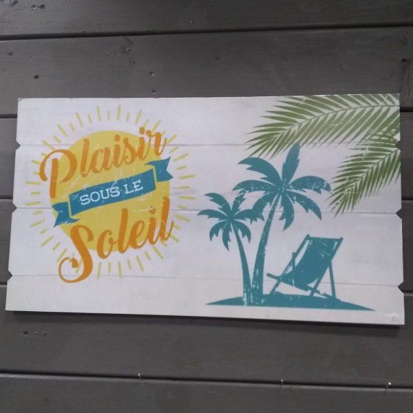 Plaque murale plaisir sous le soleil